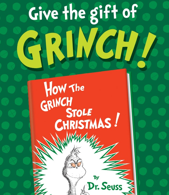 Give the gift of Grinch!
